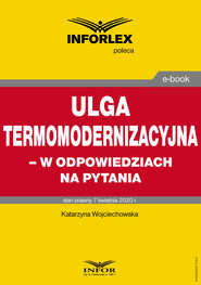 okładka Ulga termomodernizacyjna – w odpowiedziach na pytania, Ebook | Katarzyna Wojciechowska