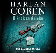 okładka O krok za daleko, Audiobook   Harlan Coben