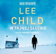 okładka W tajnej służbie, Audiobook | Lee Child