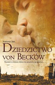 okładka Dziedzictwo von Becków, Ebook | Joanna Jax