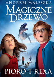 okładka Magiczne Drzewo. Pióro T-rexa. Tom 11, Ebook | Andrzej Maleszka