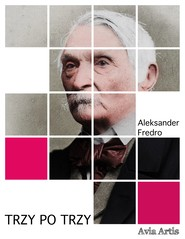 okładka Trzy po trzy, Ebook | Aleksander Fredro