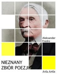 okładka Nieznany zbiór poezji, Ebook | Aleksander Fredro