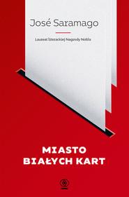 okładka Miasto białych kart, Ebook | José Saramago