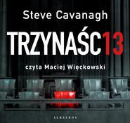 okładka Trzynaście, Audiobook | Steve Cavanagh