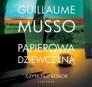 okładka Papierowa dziewczyna, Audiobook | Guillaume Musso