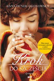 okładka Krok do szczęścia, Ebook | Anna Ficner-Ogonowska
