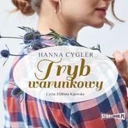 okładka Tryb warunkowy, Audiobook | Hanna Cygler