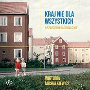 okładka Kraj nie dla wszystkich, Audiobook | Wiktoria  Michałkiewicz