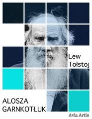 okładka Alosza garnkotłuk, Ebook | Lew Tołstoj