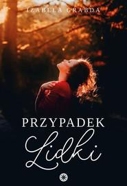 okładka Przypadek Lidki, Ebook | Izabela Grabda