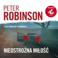 okładka Nieostrożna miłość, Audiobook   Peter  Robinson