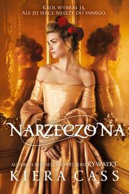 okładka Narzeczona, Ebook | Kiera Cass