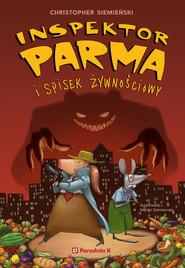 okładka Inspektor Parma i spisek żywnościowy, Ebook | Christopher Siemieński
