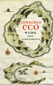 okładka Wyspa dnia poprzedniego, Ebook | Umberto Eco