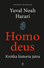 okładka Homo deus, Ebook | Yuval Noah Harari