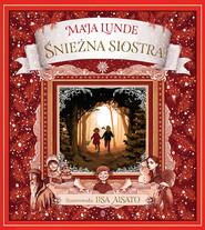 okładka Śnieżna siostra, Ebook | Maja Lunde