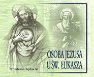 okładka Osoba Jezusa u św. Łukasza, Audiobook | Tadeusz Hajduk SJ