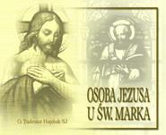 okładka Osoba Jezusa u św. Marka, Audiobook | Tadeusz Hajduk SJ