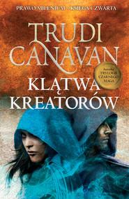 okładka Klątwa Kreatorów, Ebook | Trudi  Canavan