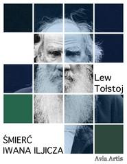 okładka Śmierć Iwana Iljicza, Ebook | Lew Tołstoj