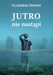 okładka Jutro nie nastąpi, Ebook | Vladimir Osipov
