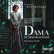 okładka Dama ze szmaragdami, Audiobook | Paulina Kuzawińska