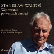 okładka Wędrowanie po wyspach pamięci, Audiobook | Waltoś Stanisław