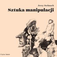 okładka Sztuka manipulacji, Audiobook | Jerzy Stelmach