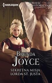 okładka Sekretna misja lorda St. Justa, Ebook | Brenda Joyce