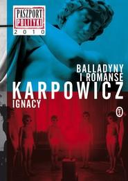 okładka Balladyny i romanse, Ebook | Ignacy Karpowicz