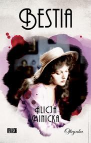 okładka Bestia, Ebook | Alicja Minicka