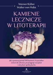 okładka Kamienie lecznicze w litoterapii - PDF, Ebook | Werner Kuhni, Walter Holst