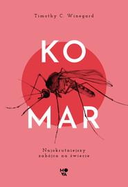 okładka Komar, Ebook | Timothy C. Winegard