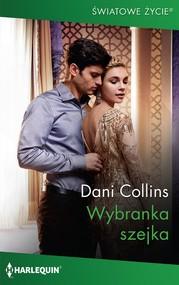 okładka Wybranka szejka, Ebook | Dani Collins