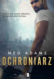 okładka Ochroniarz, Ebook | Meg Adams