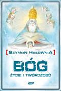 okładka Bóg. Życie i twórczość, Ebook   Szymon Hołownia