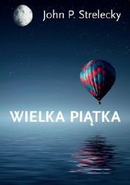 okładka Wielka Piątka, Ebook | John P. Strelecky