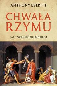 okładka Chwała Rzymu, Ebook | Anthony Everitt