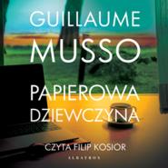 okładka Papierowa dziewczyna, Audiobook   Guillaume Musso