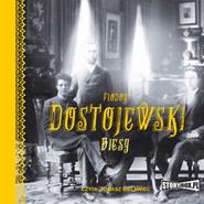okładka Biesy, Audiobook | Fiodor Dostojewski