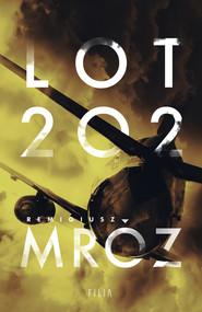 okładka Lot 202, Ebook | Remigiusz Mróz
