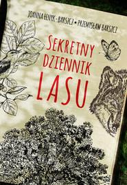 okładka Sekretny dziennik lasu, Ebook | Przemysław Barszcz