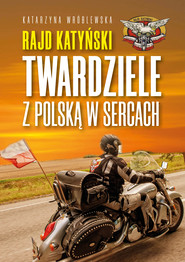 okładka Rajd Katyński, Ebook   Katarzyna Wróblewska