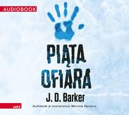 okładka Piąta ofiara, Audiobook | J.D. Barker