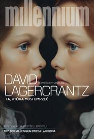 okładka Ta, która musi umrzeć, Ebook | David Lagerkrantz