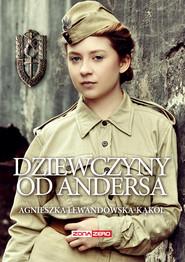 okładka Dziewczyny od Andersa, Ebook | Agnieszka Lewandowska-Kąkol