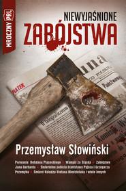 okładka Mroczny PRL: Niewyjaśnione zabójstwa, Ebook | Przemysław Słowiński