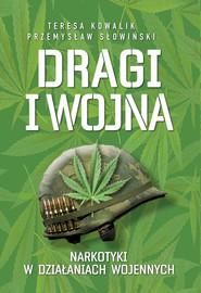 okładka Dragi i wojna, Ebook | Przemysław Słowiński, Teresa Kowalik