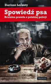 okładka Spowiedź psa, Ebook | Dariusz  Loranty, Aleksander  Majewski
